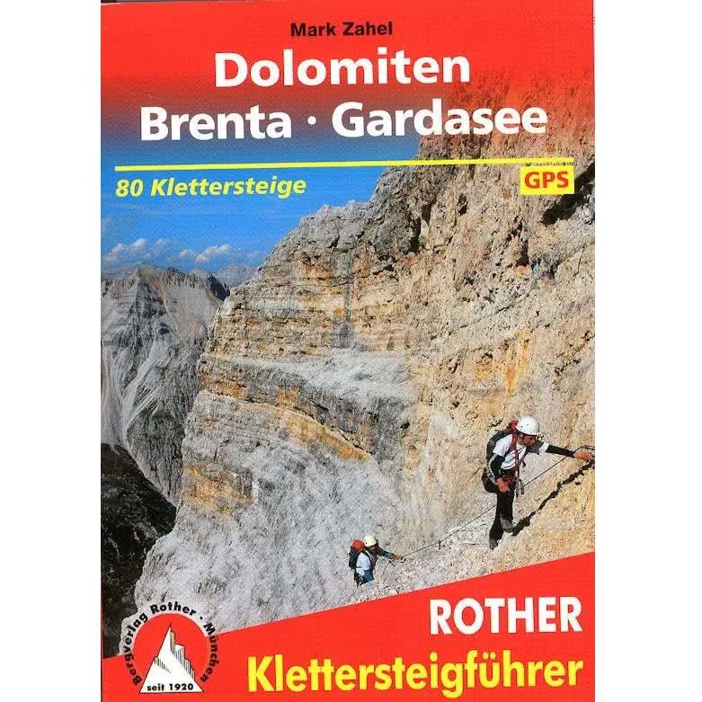Rother Klettersteige Dolomiten - Brenta - Gardasee