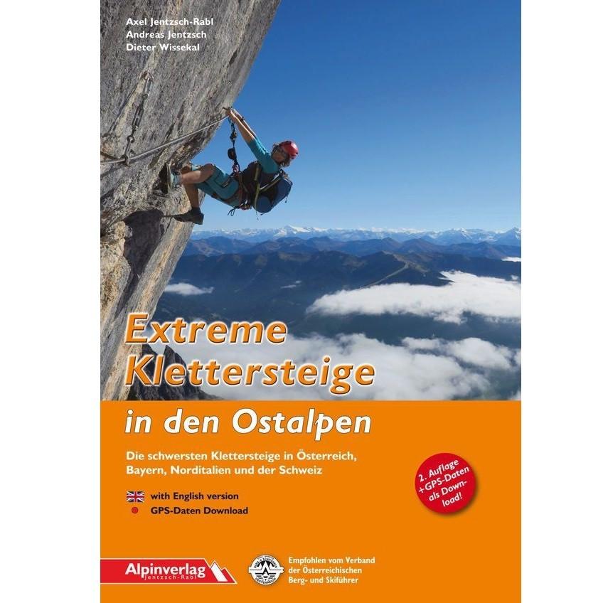 Alpinverlag Exstreme Klettersteige in den Ostalpen