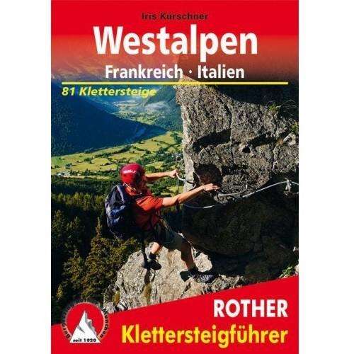 Rother Klettersteige Westalpen - Frankreich/Italien